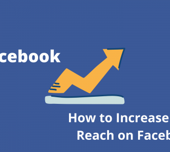 How to Increase Your Reach on Facebook