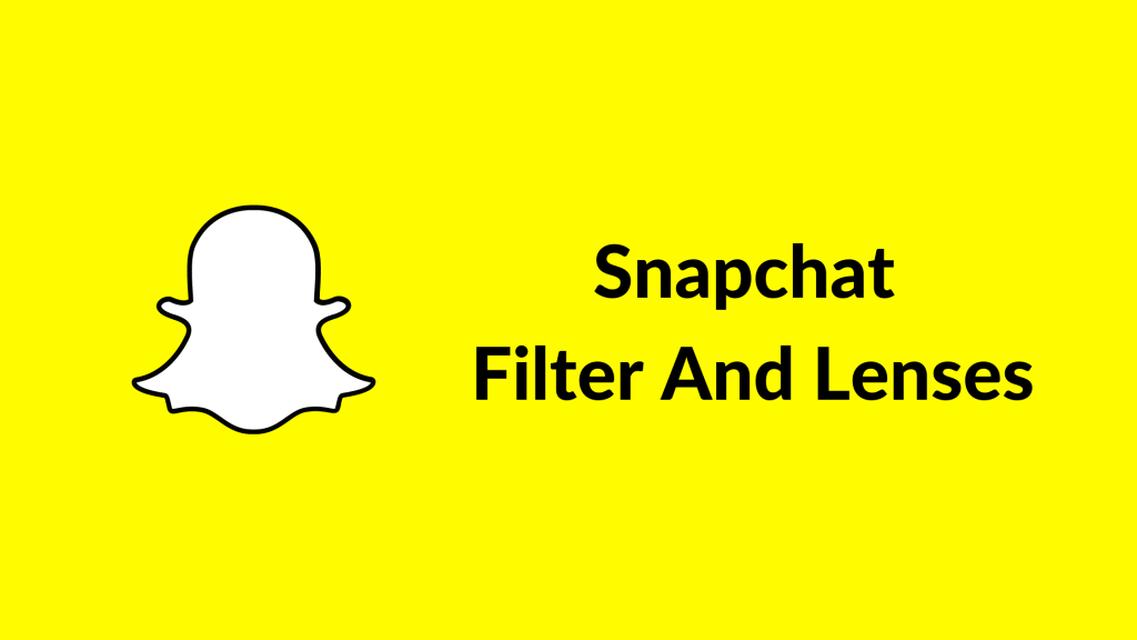Snapchat Filter And Lenses-snapchat for business